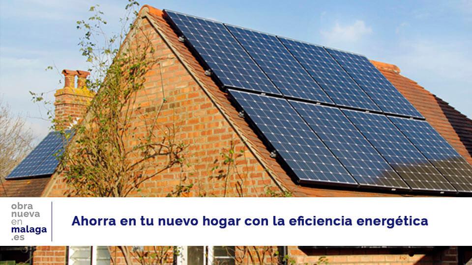 Ahorro energético - obra nueva en Málaga