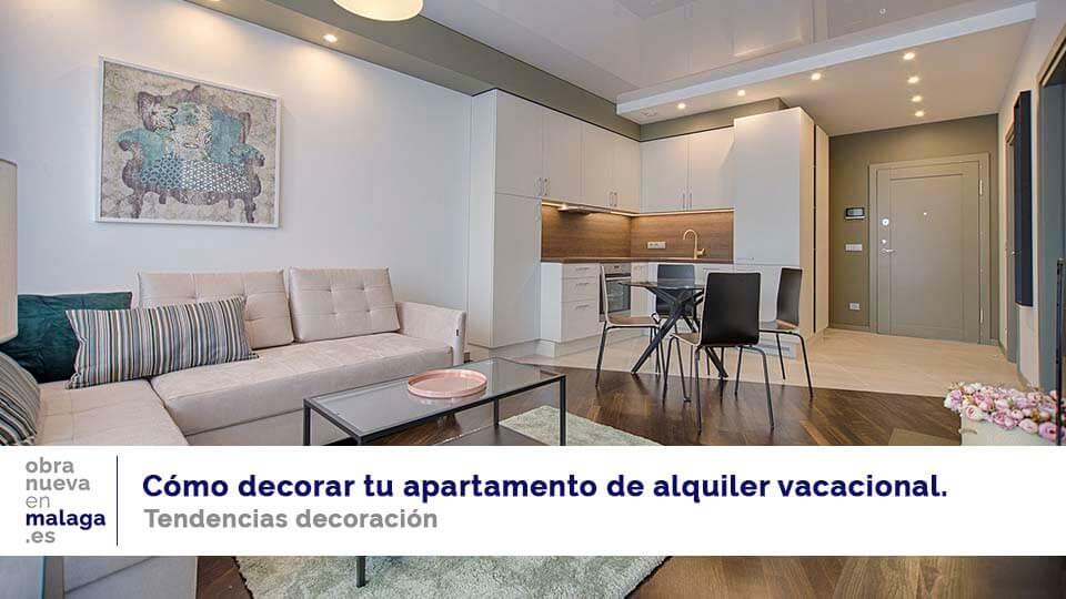 apartamento alquiler vacacional - obranuevaenmalaga