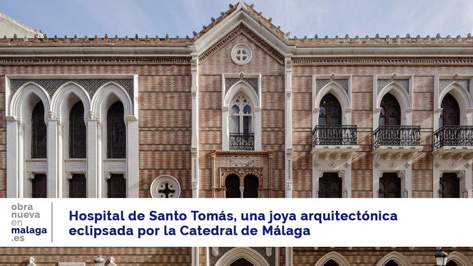 Hospital Santo Tomás - obranuevaenmalaga