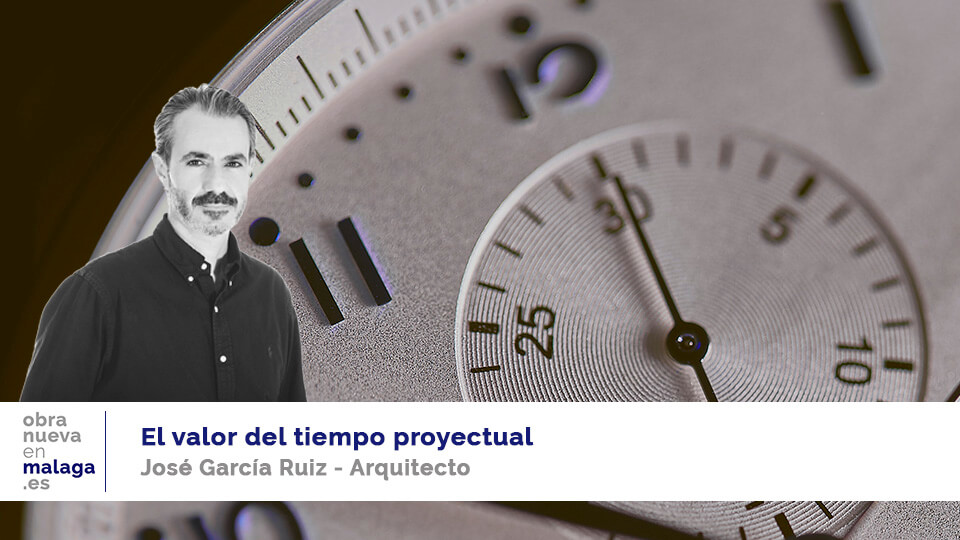 tiempo proyectual - obranuevaenmalaga