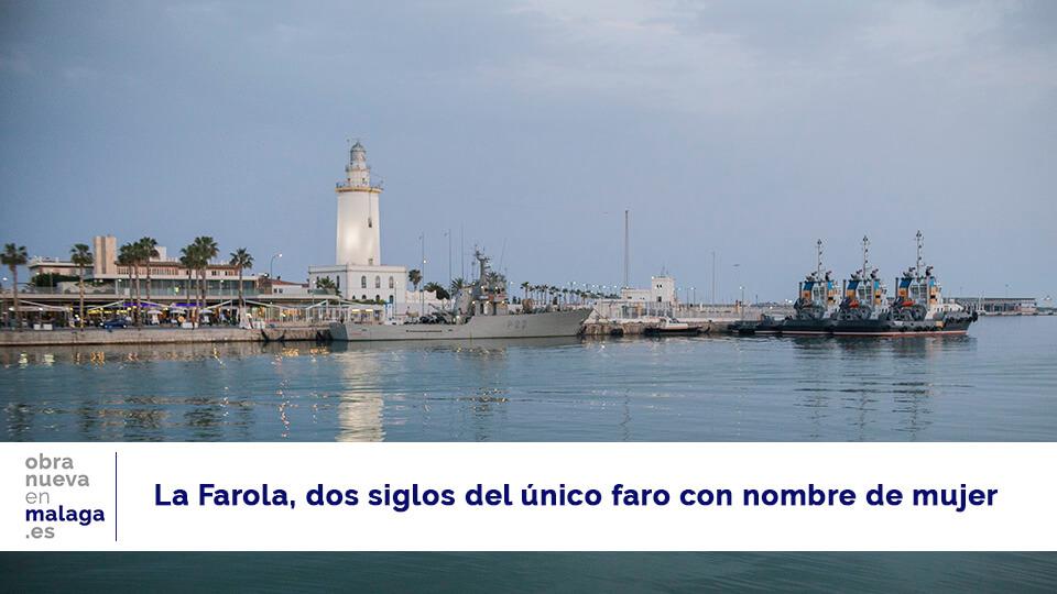 La Farola - obranuevaenmalaga