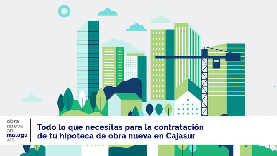 hipoteca Cajasur - obranuevaenmalaga