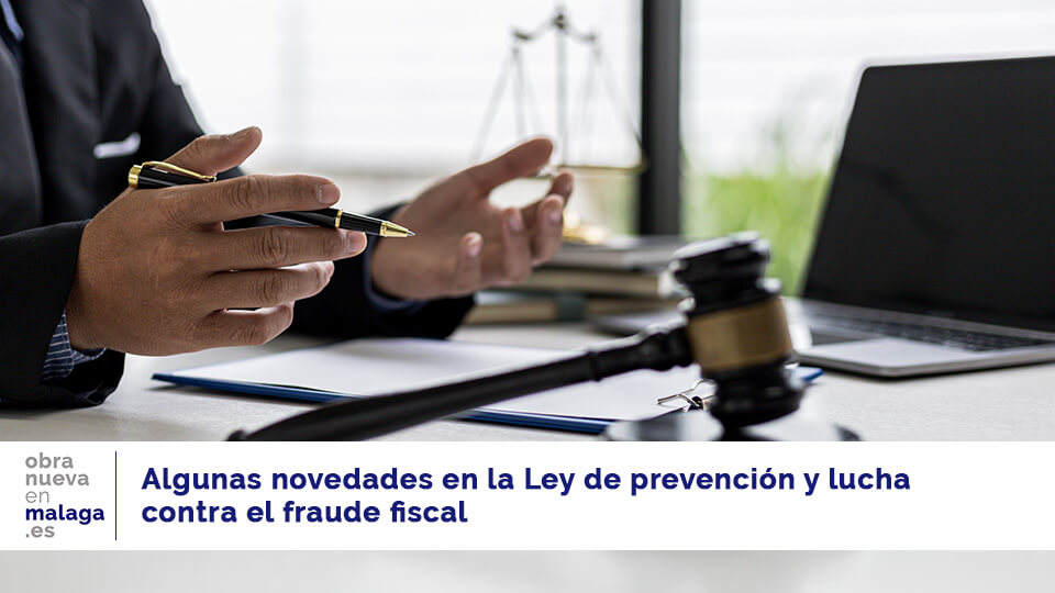 Ley prevención de fraude- obranuevaenmalaga